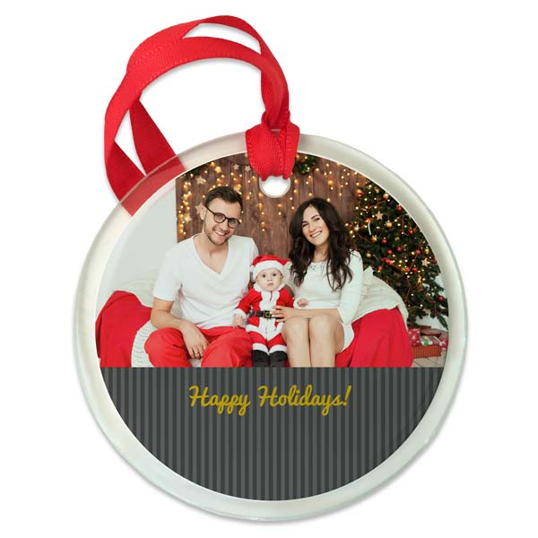 Create a holiday ornament using your best family portrait and wish all happy holidays on a custom ornament