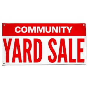 Re-usable pre-made community yard sale banner size 4x2