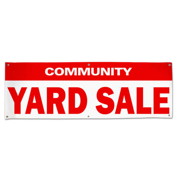 Re-usable pre-made community yard sale banner size 6x2