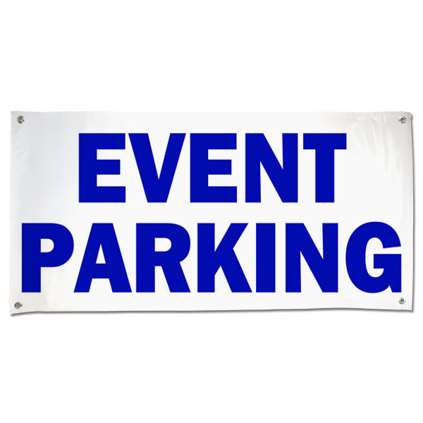 Plan for your next event and order an Event Parking Banner for your guests size 4x2