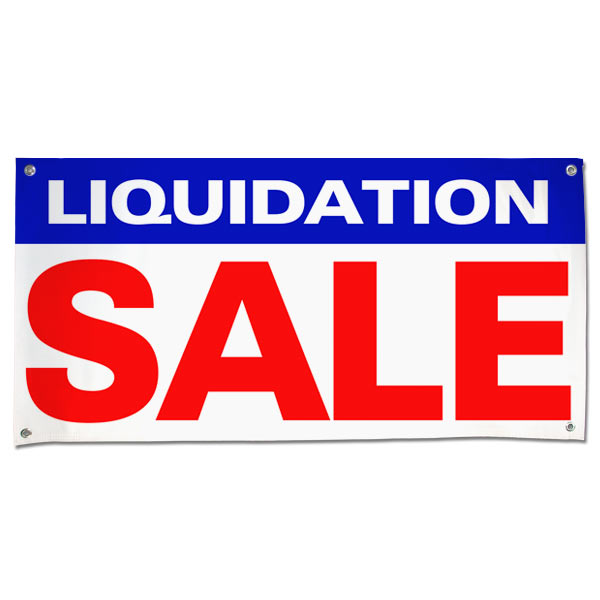 Announce your closing sale with a large visible Liquidation Sale Banner size 4x2