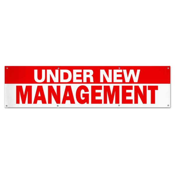 Banner for small business, let your customers know about the change with an Under New management banner size 8x2