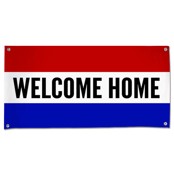 Welcome someone loved home with a patriotic red white and blue Welcome Home Banner size 4x2