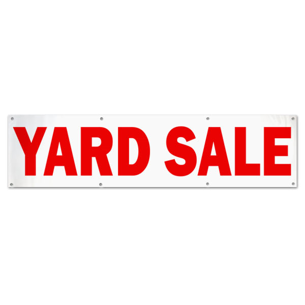 Advertise for your next Garage sale or yard sale with a large banner for all to see size 8x2