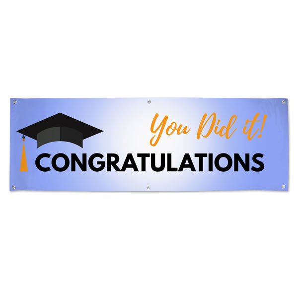 Show support for your graduate with a vinyl Congratulations banner.