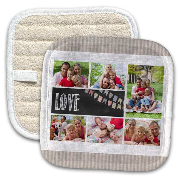 Add one or more photo and create your own custom pot holder for your home